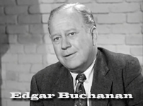 edgar buchanan on andy griffithedgar buchanan net worth, edgar buchanan actor, edgar buchanan cause of death, edgar buchanan grave, edgar buchanan biography, edgar buchanan son, edgar buchanan age, edgar buchanan height, edgar buchanan twilight zone, edgar buchanan find a grave, edgar buchanan rifleman, edgar buchanan on andy griffith, edgar buchanan bonanza, edgar buchanan perry mason, edgar buchanan uncle joe, edgar buchanan youtube, edgar buchanan gravesite, edgar buchanan imdb, edgar buchanan gunsmoke, edgar buchanan movies and tv shows